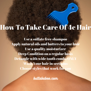 how to take care of 4c hair
