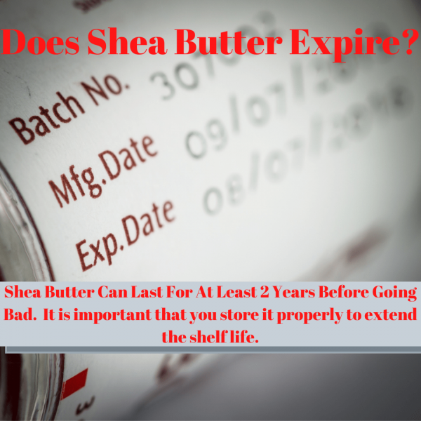 does shea butter expire