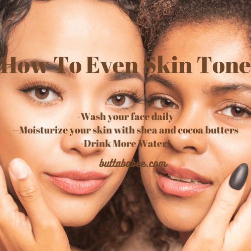 How To Even Skin Tone