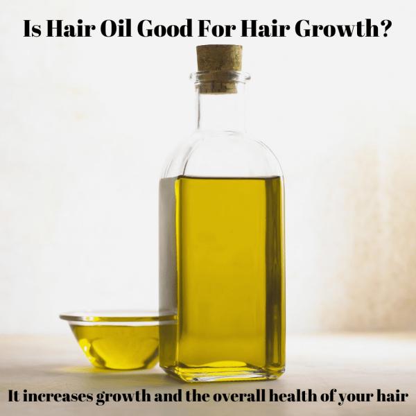 Is hair oil good for hair growth