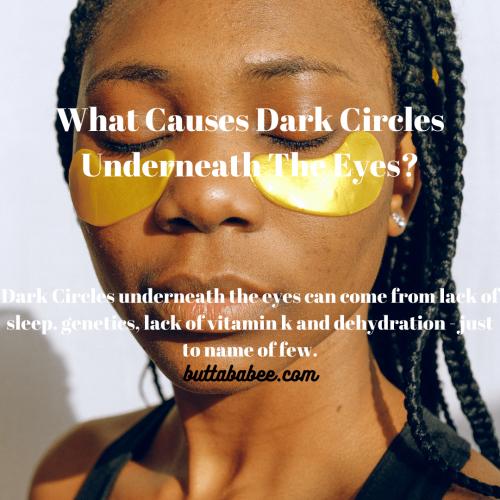 what causes dark circles underneath the eyes