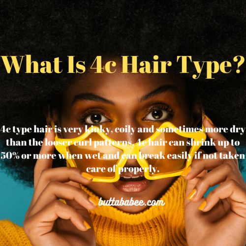 What is 4c hair type?
